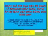 Đánh giá kết quả điều trị quản lý 400 bệnh nhân tăng huyết áp tại bệnh viện ĐKKV bồng sơn Bình Định