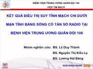 Kết quả điều trị suy tĩnh mạch chi dưới mạn tính bằng sóng có tần số radio tại bệnh viện trung ương quân đội 108