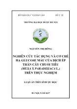 Luận văn Nghiên cứu tác dụng và cơ chế hạ glucose máu của dịch ép thân cây chuối tiêu (musa x paradisiaca l.) trên thực nghiệm (chuyên ngành: Hóa sinh dược)
