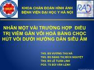 Nhân một vài trường hợp điều trị viêm gân vôi hoá bằng chọc khoa chẩn đoán hình ảnh bệnh viện đại học y Hà Nội hút vôi dưới hướng dẫn siêu âm