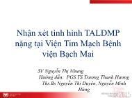 Nhận xét tình hình TALĐMP nặng tại Viện Tim Mạch Bệnh viện Bạch Mai