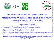 Sử dụng Tigecyclin trong điều trị nhiễm khuẩn ổ bụng trên bệnh nhân nặng: Tiếp cận dược lý lâm sàng - Nguyễn Hoàng Anh